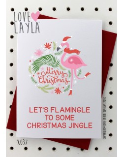 Let's Flamingle To Some Christmas Jingle | Love Layla Novelty Cards and Gifts