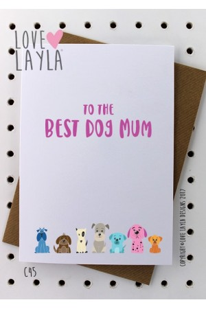 Best Dog Mum | Love Layla Novelty Cards and Gifts