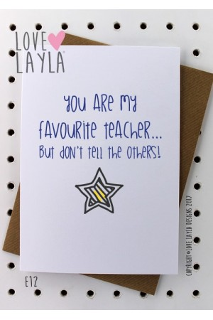 Favourite Teacher | Love Layla Novelty Cards and Gifts