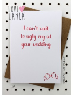 Ugly Cry | Love Layla Novelty Cards and Gifts
