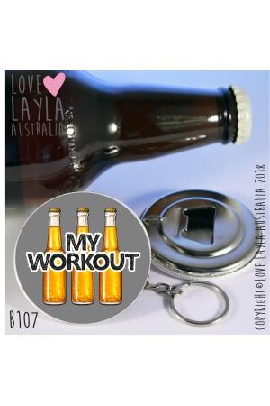 My Workout Bottle Opener | Love Layla Australia
