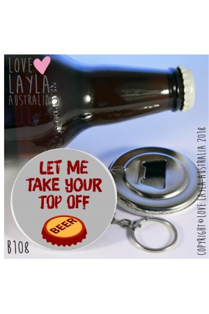 Take Your Top Off Bottle Opener | Love Layla Australia