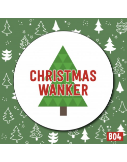 Christmas Wanker Badge | Love Layla Novelty Cards and Gifts