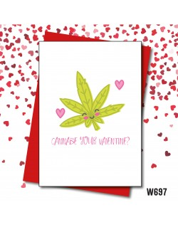 Cannabe your valentine