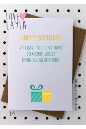 Dying Young | Love Layla Novelty Cards and Gifts